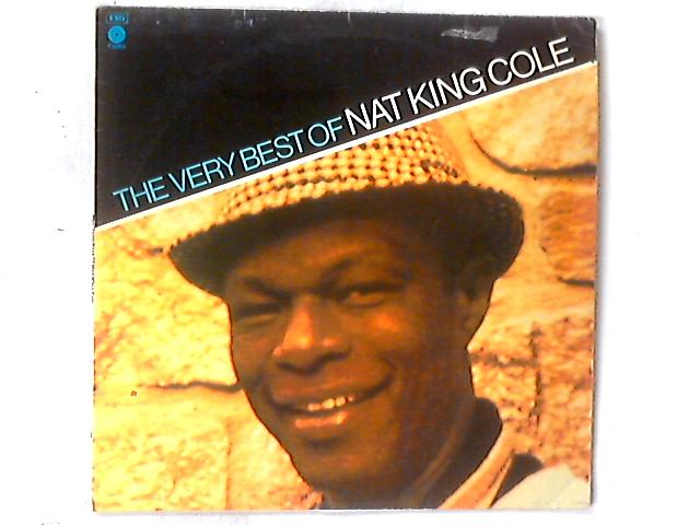 The Very Best Of Nat King Cole LP COMP By Nat King Cole