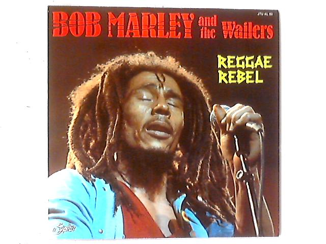 Reggae Rebel LP COMP By Bob Marley & The Wailers