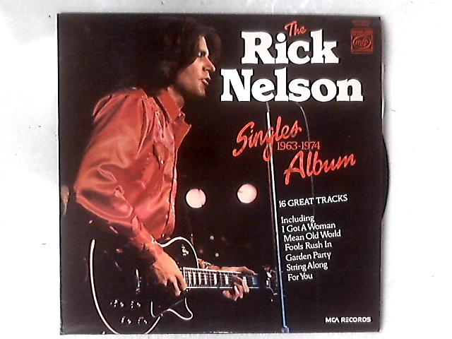 The Rick Nelson Singles Album 1963-1974 LP COMP By Ricky Nelson (2)