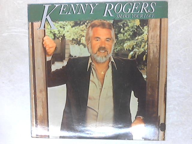 Share Your Love LP By Kenny Rogers