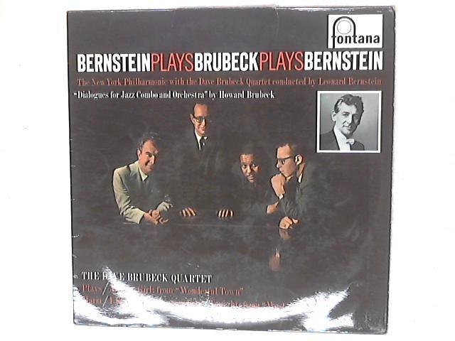 Bernstein Plays Brubeck Plays Bernstein LP By The Dave Brubeck Quartet