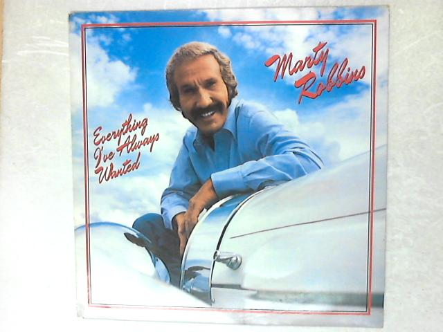 Everything I've Always Wanted LP By Marty Robbins