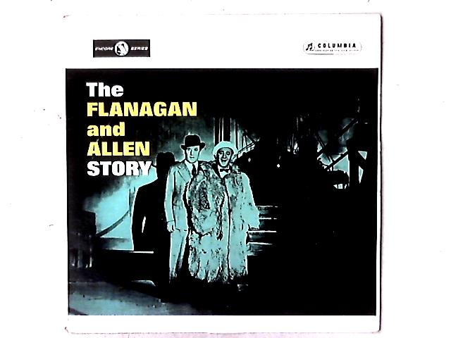 The Flanagan And Allen Story LP By Flanagan And Allen