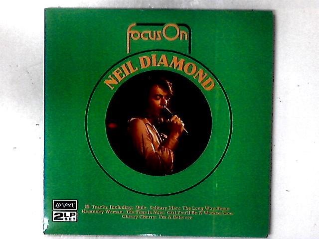 Focus On Neil Diamond 2xLP COMP GATEFOLD By Neil Diamond