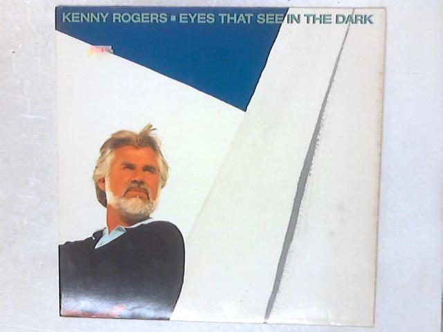 Eyes That See In The Dark LP By Kenny Rogers