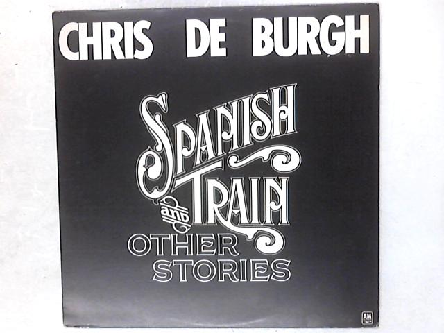 Spanish Train And Other Stories LP By Chris de Burgh