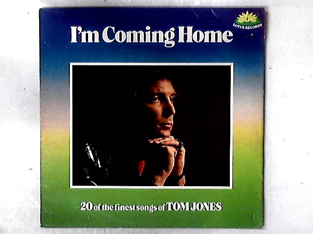 I'm Coming Home (20 Of The Finest Songs Of Tom Jones) LP COMP By Tom Jones