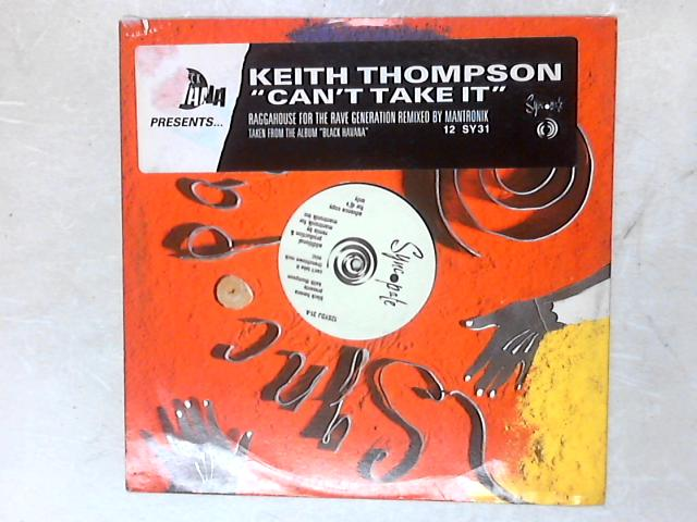 Can't Take It PROMO 12in Single By Keith Thompson