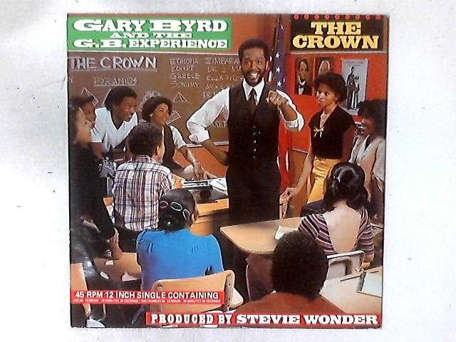 The Crown 12in By Gary Byrd & The G.B. Experience