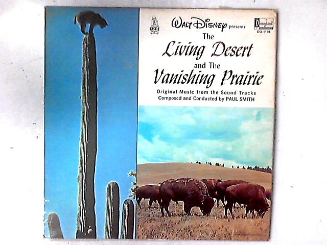 The Living Desert And The Vanishing Prairie LP By Paul J. Smith