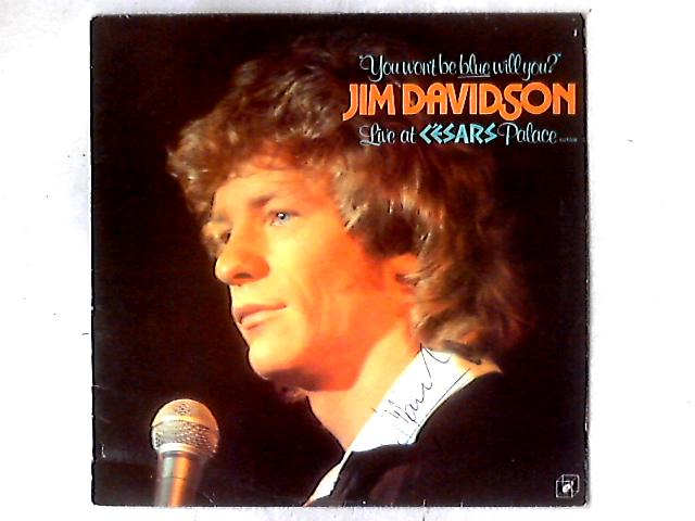 You Won't Be Blue Will You LP SIGNED by Jim Davidson