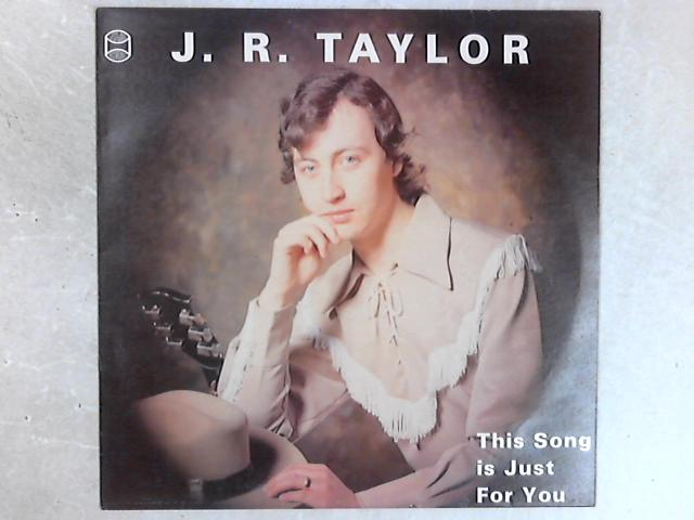 This Song Is Just For You SIGNED LP By J.R. Taylor