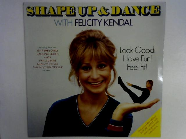 Shape Up And Dance With Felicity Kendal Comp LP By Felicity Kendal