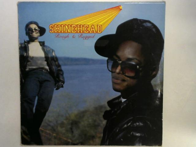 Rough & Rugged LP By Shinehead