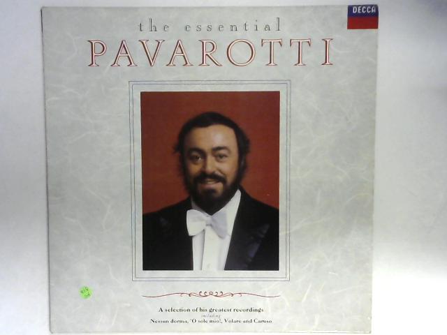 The Essential Pavarotti Comp by Luciano Pavarotti