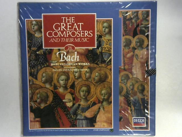 Selected Organ Works LP By Johann Sebastian Bach