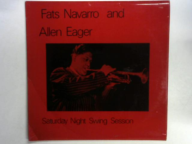Saturday Night Swing Session LP By Fats Navarro