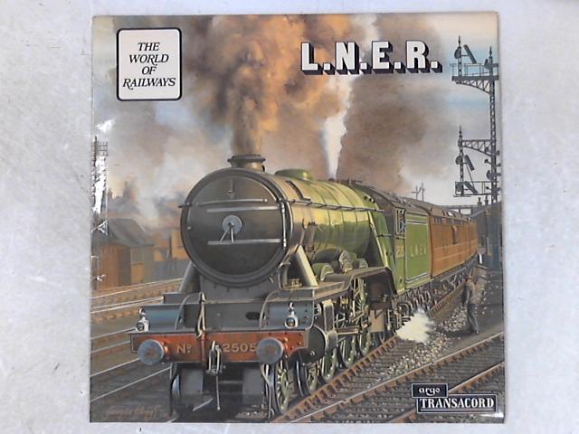 L.N.E.R. LP By No Artist