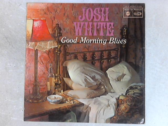 Good Morning Blues LP By Josh White