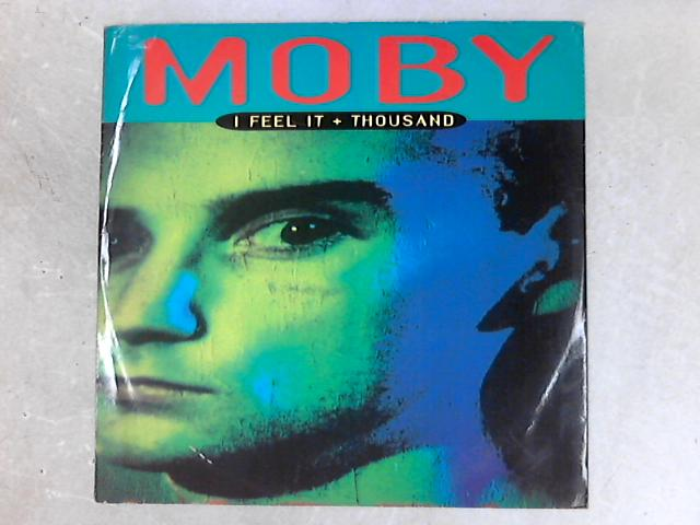 I Feel It + Thousand 12in Single By Moby