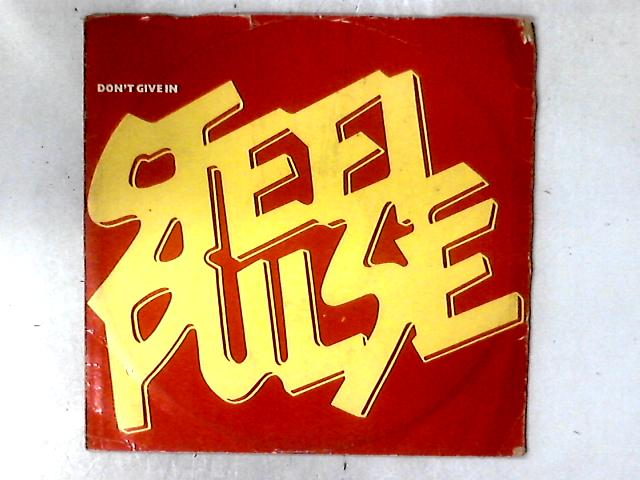 Don't Give In / Reggae Fever 12in By Steel Pulse