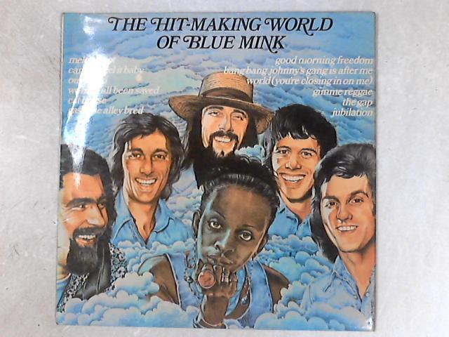 The Hit-Making World Of Blue Mink LP By Blue Mink