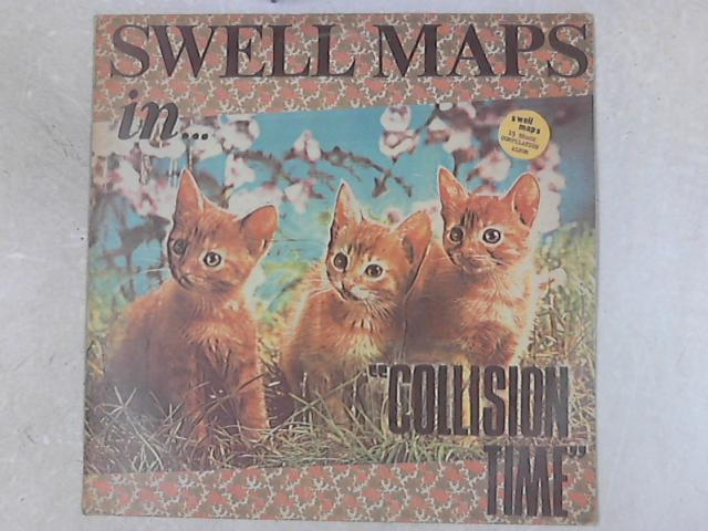 Collision Time Lp By Swell Maps Vinyl Used Good