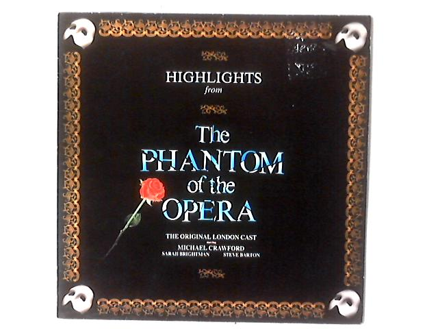 """Highlights From The Phantom Of The Opera LP by The """"Phantom Of The Opera"""" Original London Cast"""