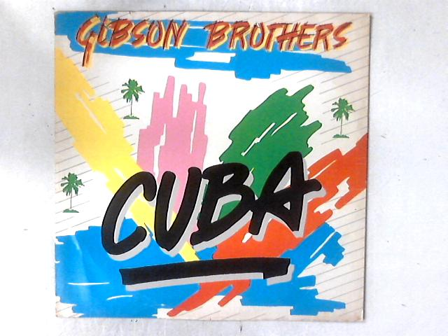 Cuba / Better Do It Salsa 12in By Gibson Brothers