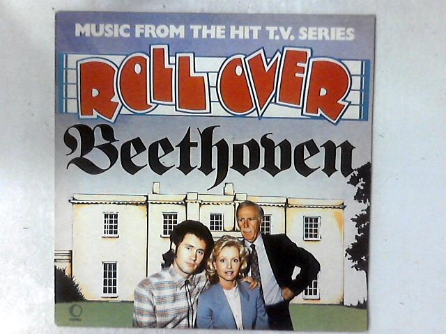 Music from the Hit T.V. Series Roll Over Beethoven LP by Various