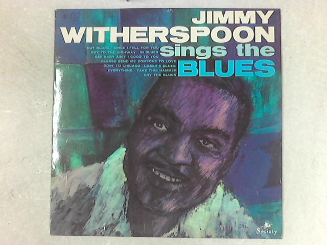 Jimmy Witherspoon Sings The Blues LP by Jimmy Witherspoon