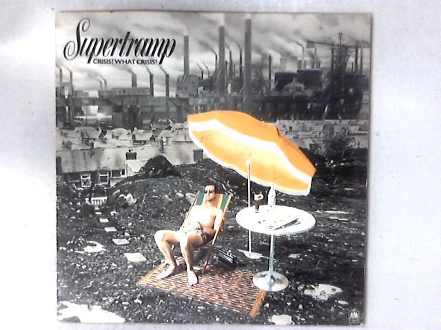 Crisis? What Crisis? LP by Supertramp