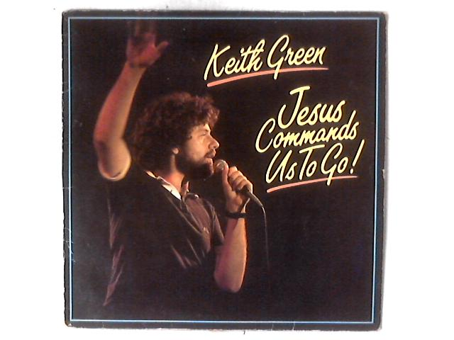 Jesus Commands Us To Go! LP by Keith Green (2)