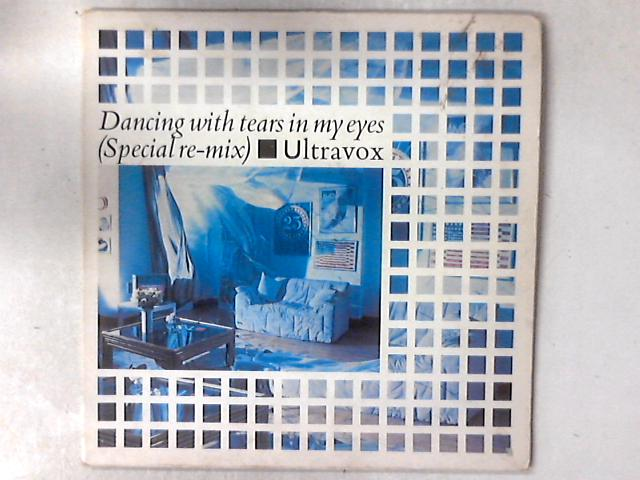 Dancing With Tears In My Eyes (Special Re-Mix) 12in GATEFOLD by Ultravox