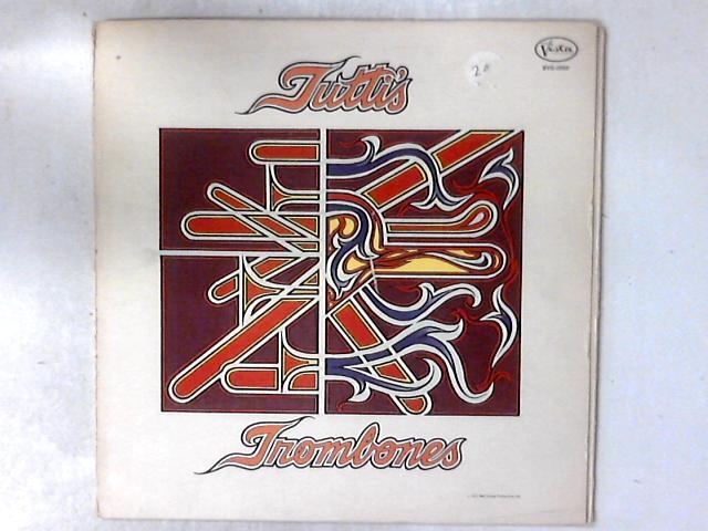 Tutti's Trombones LP By Tutti's Trombones