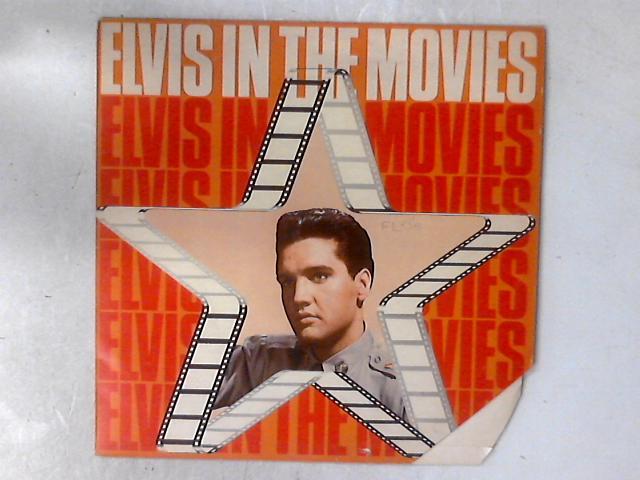 Elvis In The Movies LP COMP by Elvis Presley