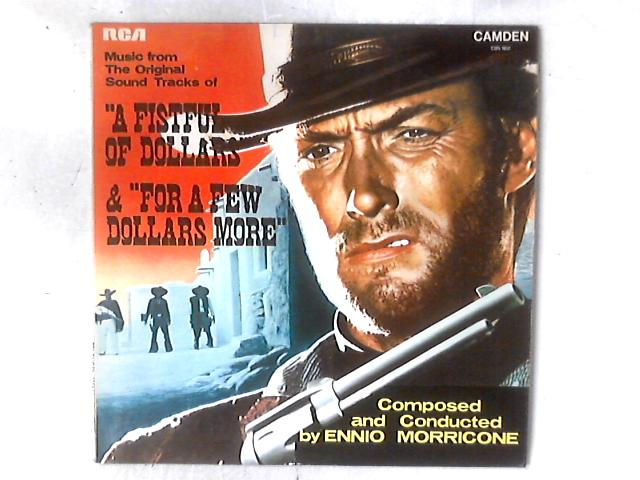 """Music From The Original Sound Tracks Of """"A Fistful Of Dollars"""" & """"For A Few Dollars More"""" LP by Ennio Morricone"""