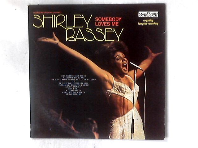 Somebody Loves Me LP COMP By Shirley Bassey