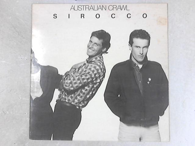 Sirocco Lp By Australian Crawl Vinyl Used Good