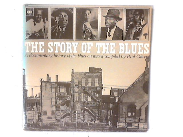 The Story Of The Blues 2xLP GATEFOLD COMP By Various