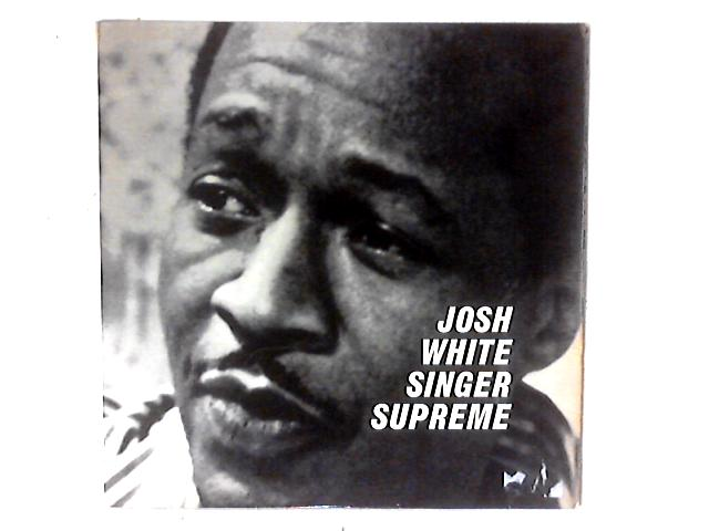 Singer Supreme LP By Josh White