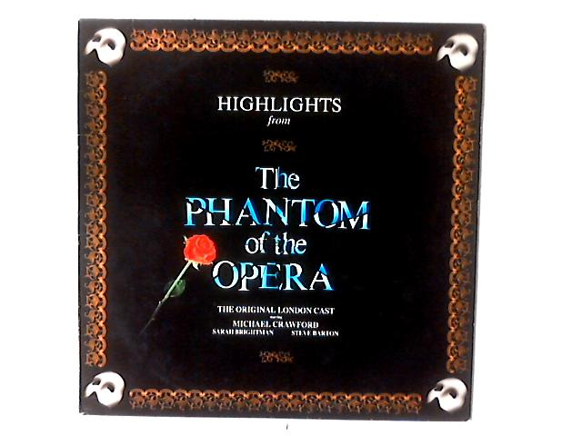 """Highlights From The Phantom Of The Opera LP COMP by The """"Phantom Of The Opera"""" Original London Cast"""
