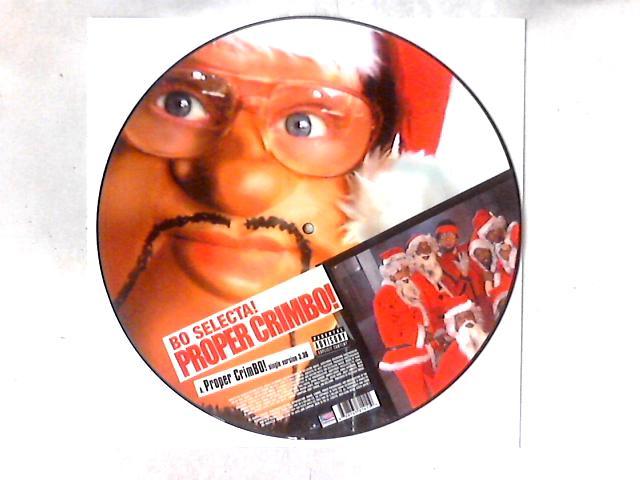 Proper Crimbo! 12in PICTURE DISC By Bo Selecta