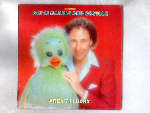 Aren't I Lucky LP by Keith Harris (3)