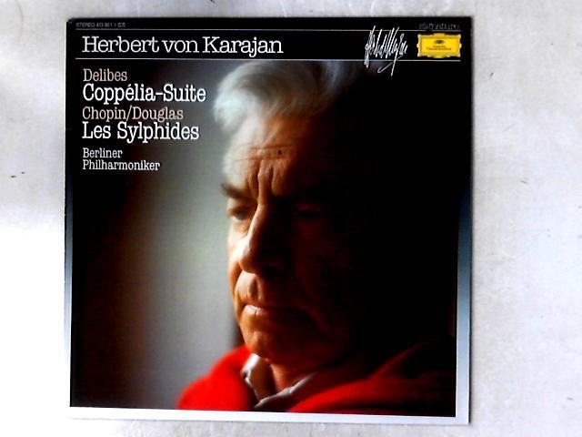 Delibes - Coppelia-Suite / Les Sylphides LP By Herbert von Karajan