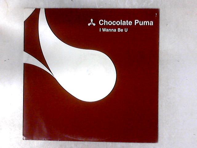 I Wanna Be U 12in By Chocolate Puma