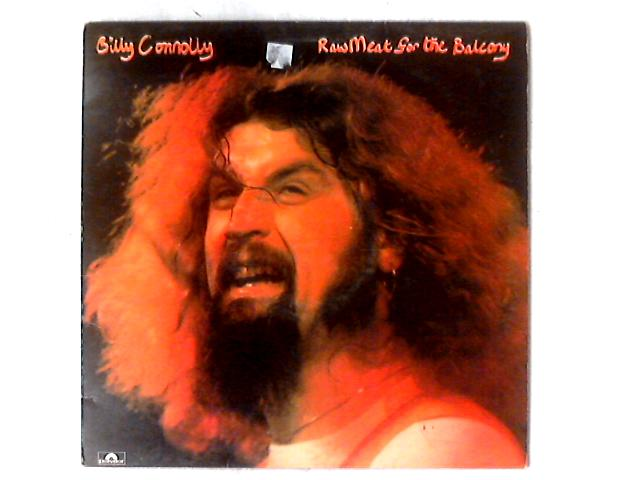 Raw Meat For The Balcony LP by Billy Connolly