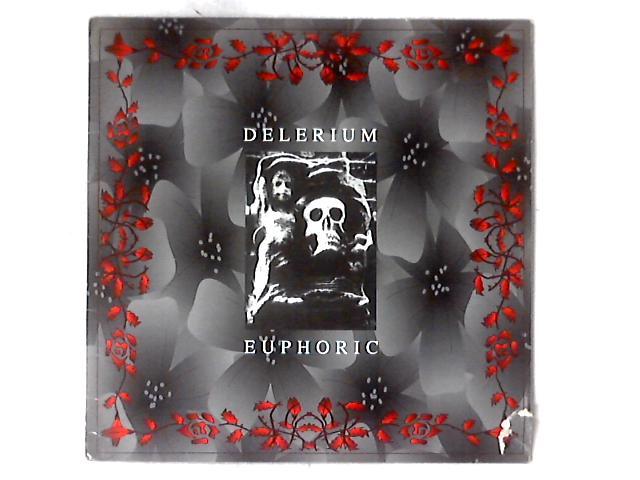 Euphoric 12in EP by Delerium