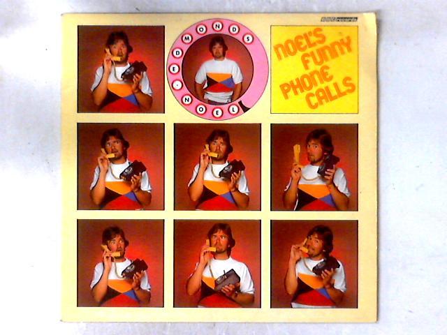 Noel's Funny Phone Calls LP By Noel Edmonds