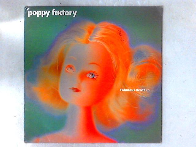 Fabulous Beast EP 12in By Poppy Factory